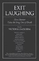 exit laughing zackheim victoria