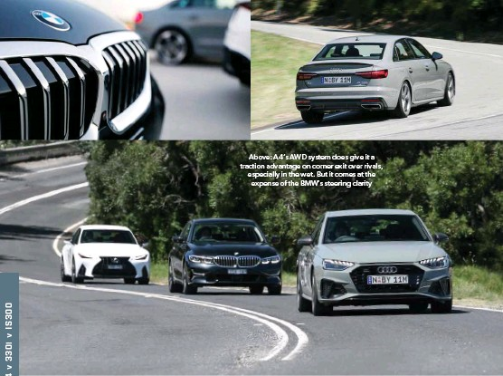 ??  ?? Above: A4's AWD system does give it a traction advantage on corner exit over rivals, especially in the wet. But it comes at the expense of the BMW's steering clarity