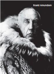 ??  ?? Roald Amundsen