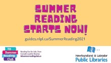 ?? CONTRIBUTED ?? The Newfoundland and Labrador Public Libraries is ready to go with its summer reading programs.