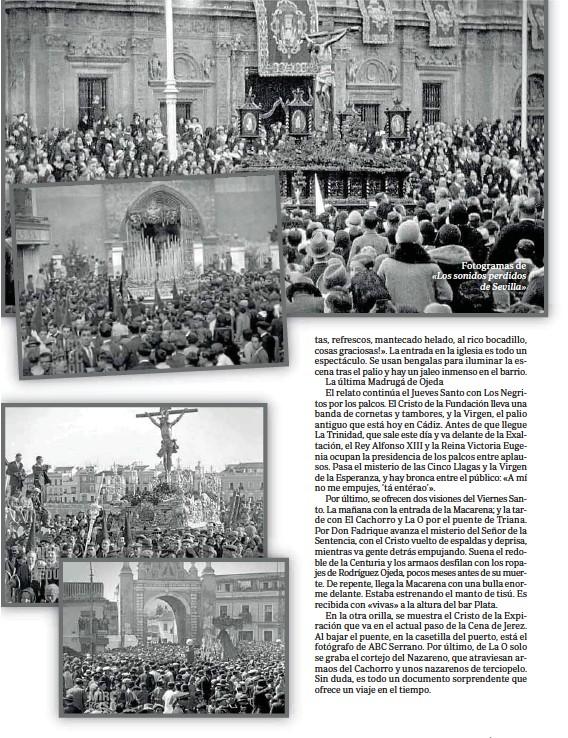 ??  ?? Fotogramas de «Los sonidos perdidos de Sevilla»