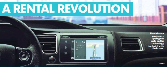 ??  ?? Rental companies are upping the ante on the technology included withtheir cars.GANNETT