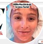 ??  ?? Millie Mackintosh loves a facial