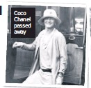 ??  ?? Coco Chanel passed away