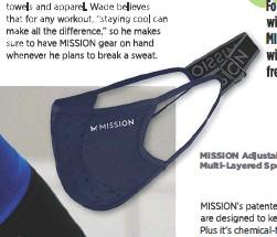 ??  ?? MISSION Adjustable, Multi-layered Sports Mask