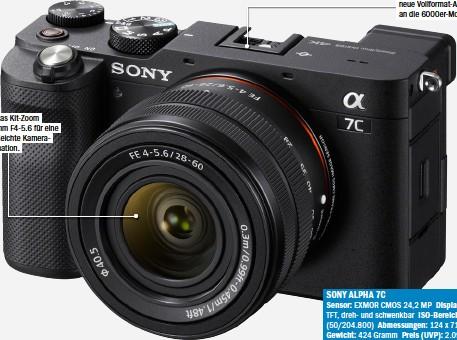 ??  ?? Ebenfalls neu: Das Kit-zoom Sony FE 28-60mm F4-5.6 für eine sehr kleine und leichte KameraObjektiv-kombination. Ohne Sucherbuckel: Die neue Vollformat-alpha erinnert an die 6000er-modelle.