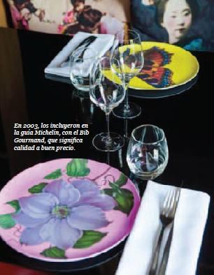 ??  ?? En 2003, los incluyeron en la guía Michelín, con el Bib Gourmand, que significa calidad a buen precio.