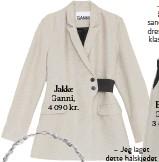 ??  ?? Jakke Ganni, 4 090 kr. – Jeg har lyst til å investere i en sandfarget hverdagsdress. Denne er både klassisk, moderne og uformell.