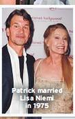 ??  ?? Patrick married Lisa Niemi in 1975