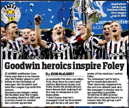 ??  ?? Inspiration: Saints boss Goodwin lifted the League Cup in 2013