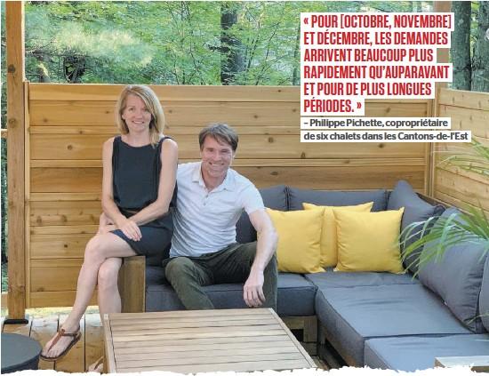?? PHOTO COURTOISIE KERRI GIBSON ?? Kerri Gibson et Philippe Pichette, qui sont propriétaires de six chalets dans les Cantons-de-l'Est, remarquent que ceux-ci sont déjà réservés pour presque tout le mois de septembre 2020. Et les demandes sont arrivées plus rapidement qu'à l'habitude.