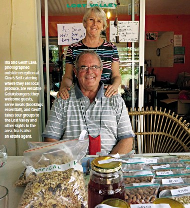 ??  ?? Ina and Geoff Lake, photographed outside reception at Gina's Self-catering where they sell local produce, are versatile Geluksburgers: they welcome guests, serve meals (bookings essential!), and Geoff takes tour groups to the Lost Valley and other...