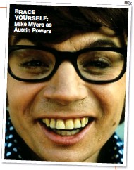 ?? REX ?? BRACE YOURSELF: Mike Myers as Austin Powers