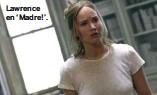 ??  ?? Lawrence en 'Madre!'.