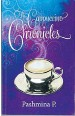 ??  ?? The Cappuccino Chronicles By Pashmina P Hasmark 249pp Available at Asia Books and leading bookshops