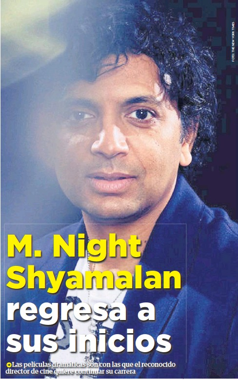 Pressreader El Debate De Culiacán 2019 01 21 M Night Shyamalan