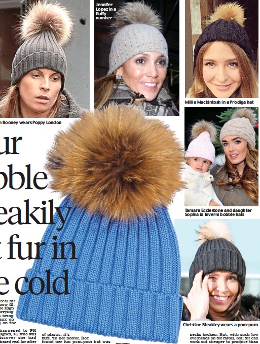 4b8045a3699 ... wears Poppy London Jennifer Lopez in a fluffy number Tamara Ecclestone  and daughter Sophia in Inverni bobble hats Christine Bleakley wears a pom- pom