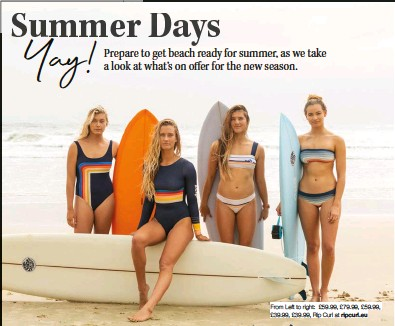 ??  ?? From Left to right: £59.99, £79.99, £59.99, £39.99, £39.99, Rip Curl at ripcurl.eu