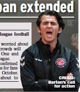 ??  ?? CRISIS: Barton's call for action