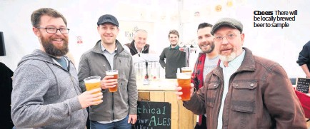 ??  ?? Cheers There will be locally brewed beer to sample