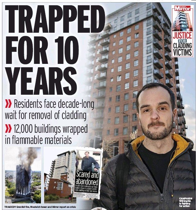 ??  ?? TRAGEDY Grenfell fire, Woolwich tower and Mirror report on crisis CAMPAIGN Will Martin is fighting for action