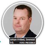 ?? FOTO: PRESSBILD ?? Johan Fröbel, Svenskt trä.