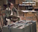 ??  ?? Forward thinking: Stockhausen in 1971