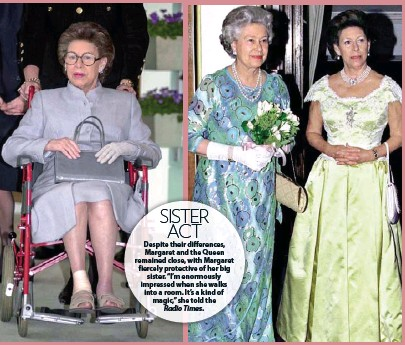 """??  ?? SISTER ACT Despite their differences, Margaret and the Queen remained close, with Margaret fiercely protective of her big sister. """"I'm enormously impressed when she walks into a room. It's a kind of magic,"""" she told the Radio Times."""