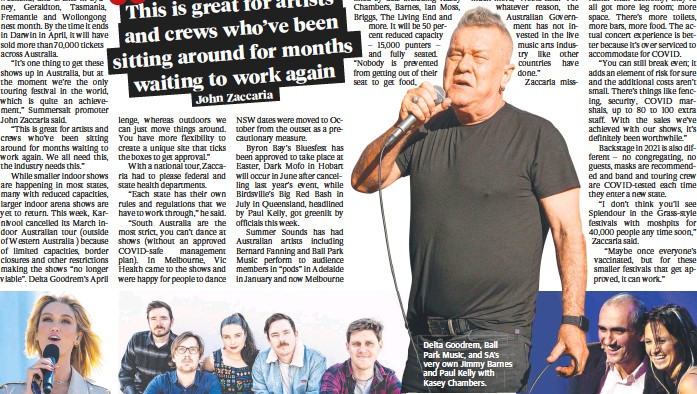??  ?? Delta Goodrem, Ball Park Music, and SA's very own Jimmy Barnes and Paul Kelly with Kasey Chambers.