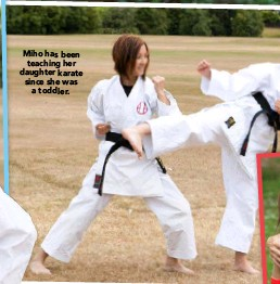 ??  ?? Miho has been teaching her daughter karate since she was a toddler.