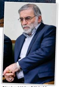 ??  ?? Prime target: Mohsen Fakhrizadeh