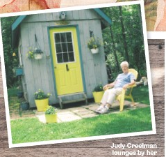 ??  ?? Judy Creelman lounges by her spiffed-up shed in Annapolis Valley