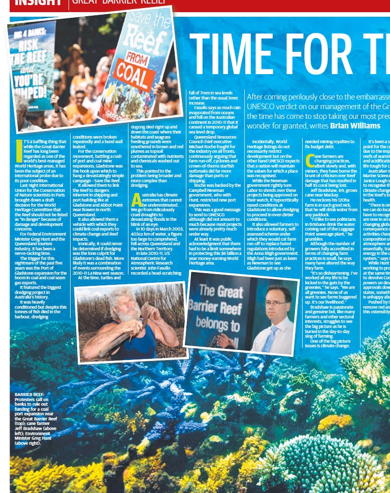??  ?? BARRIER BEEF: Protesters call on banks to rule out funding for a coal port expansion near the Great Barrier Reef (top); cane farmer Jeff Bradshaw (above left); Environment Minister Greg Hunt (above right).