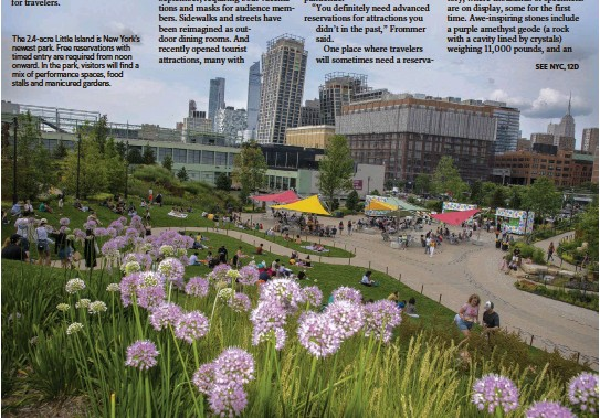 ?? CALLA KESSLER For The Washington Post ?? The 2.4-acre Little Island is New York's newest park. Free reservations with timed entry are required from noon onward. In the park, visitors will find a mix of performance spaces, food stalls and manicured gardens.