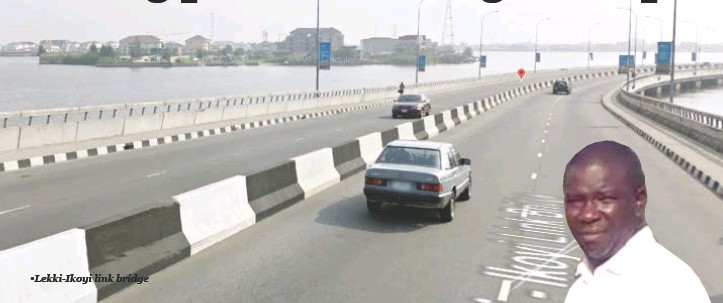 ??  ?? •Lekki-ikoyi link bridge •Oluwadeko