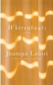 """??  ?? """"Whereabouts"""" By Jhumpa Lahiri (Knopf; 176 pages; $24)"""