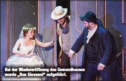 """?? ?? Bei der Wiedereröffnung des Gewandhauses wurde """"Don Giovanni""""aufgeführt."""