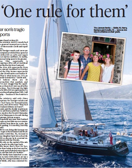 ??  ?? The Jar­man fam­ily — Ed­die, 14, Harry, Bar­bara and Amelie, 13 — were on the trip of a life­time on their yacht.