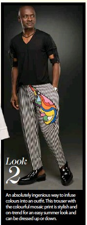 ??  ?? Look 2 An absolutely ingenious way to infuse colours into an outfit. This trouser with the colourful mosaic print is stylish and on-trend for an easy summer look and can be dressed up or down.