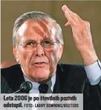 ?? FOTO: LARRY DOWNING/ REUTERS ?? Leta 2006 je po številnih pozivih odstopil.