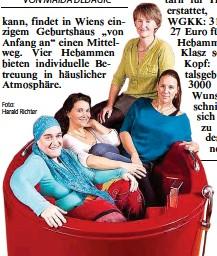 """?? Foto: Harald Richter ?? Die Hebammen in Wiens einzigem Geburtshaus """"Von Anfang an""""in Hietzing."""