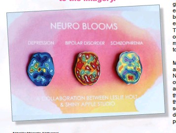 ?? Both im­ages: © Les­lie Holt. All Rights Re­served. ?? Be­low, left: Neuro Blooms set of 3.
