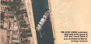 ?? (Satellogic via Reuters) ?? THE EVER GIVEN container ship seen from space in the Suez Canal while it was stranded in March.