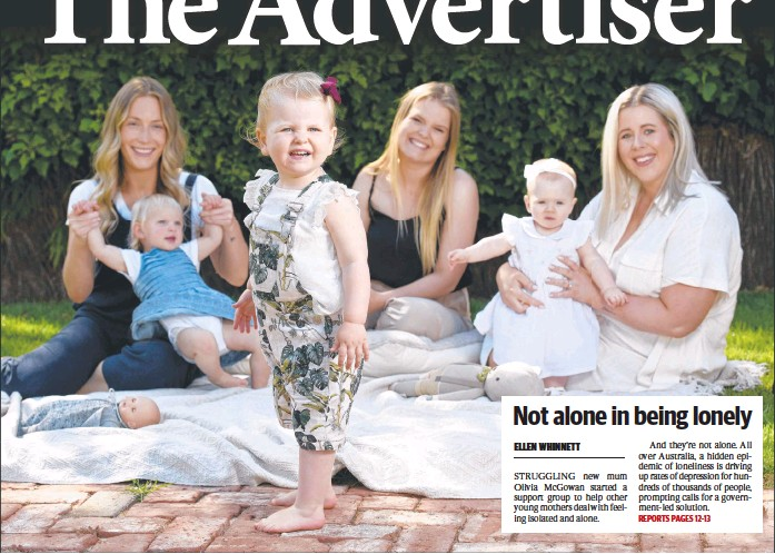 ??  ?? Taylor Horwood and daughter, Maisy, 14 months, Olivia McGowan with two-year-old daughter Evie and Amanda Lee and her eight-month-old baby girl, Ella, support each other as they deal with the isolation and loneliness that can come with new motherhood. Picture: Naomi Jellicoe