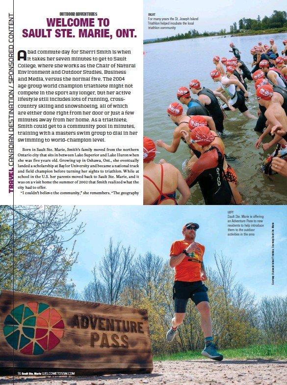 ??  ?? RIGHT For many years the St. Joseph Island Triathlon helped incubate the local triathlon community LEFT Sault Ste. Marie is offering an Adventure Pass to new residents to help introduce them to the outdoor activities in the area