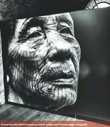??  ?? Donne Uno dei volti di Francesca Lorenzi, artista che intreccia viaggi e fotografia