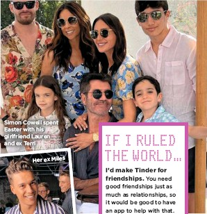 ??  ?? Simon Cowell spent Easter with his girlfriend Lauren and ex Terri