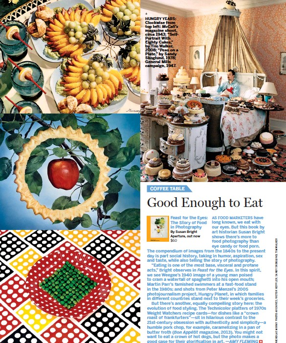 """??  ?? Feast for the Eyes: The Story of Food in Photography By Susan Bright Aperture, out now $60 HUNGRY YEARS: Clockwise from top left: Mccall's magazine shoot, circa 1943; """"SelfPortrait With Eighty Cakes,"""" by Tim Walker, 2008; """"Peas on a Plate,"""" by Sandy Skoglund, 1978; General Mills campaign, 1947."""