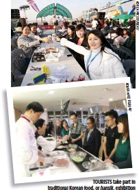??  ?? EMPLOYEES of China's The Aurance Group enjoy chicken and beer, a Korean drinking staple popularized by the drama My Love From The Star, at the Wolmi Island. TOURISTS take part in traditional Korean food, or hansik, exhibition and classes at the...