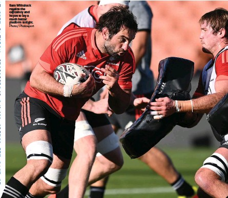 ?? Photo / Photosport ?? Sam Whitelock regains the captaincy and hopes to lay a much better platform tonight.